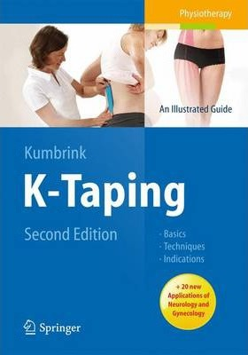 K-Taping - An Illustrated Guide - Basics Tecniques -Indications, 2nd ed