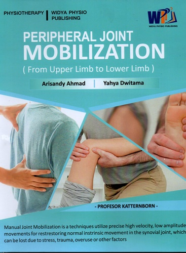 Peripheral Joint Mobilization (From Upper Limb to Lower Limb)