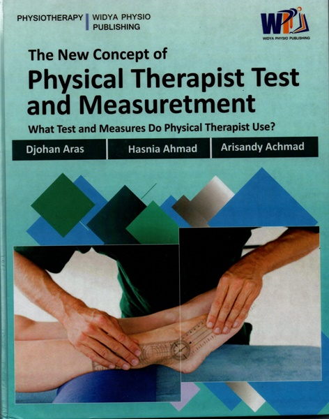 The New Concept of Physical Therapist Test And Maesurement