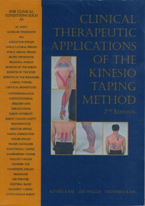 CLINICAL THERAPEUTIC APPLICATIONS OF THE KINESIO TAPING METHOD 2nd Edition